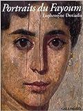 Portraits du Fayoum (Ancien Prix éditeur : 83,85 euros) de Euphrosyne Doxiadis,Dorothy J. Thompson (Préface),Dennis Collins (Traduction) ( 3 novembre 1995 )