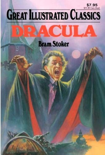 Dracula (Great Illustrated Classics) 1603400702 Book Cover