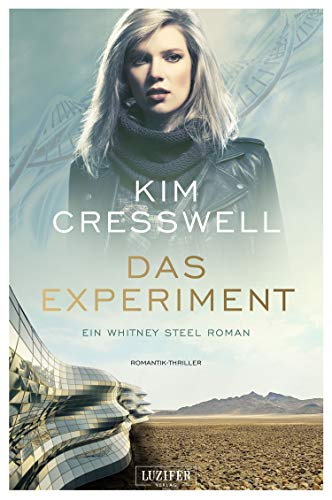 DAS EXPERIMENT (ein Whitney Steel Roman): Romantik-Thriller