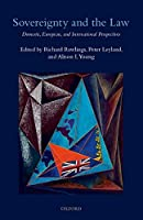 Sovereignty and the Law: Domestic, European, and International Perspectives