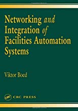 Networking and Integration of Facilities Automation Systems