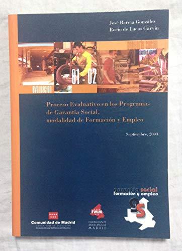 PROCESO EVALUATIVO EN LOS PROGRAMAS DE GARANTIA SOCIAL, MODALIDAD DE FORMACION Y EMPLEO