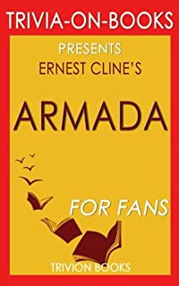 Trivia: Armada: A Novel By Ernest Cline (Trivia-On-Books)