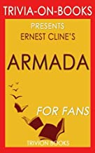 Trivia: Armada: A Novel By Ernest Cline (Trivia-On-Books)