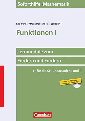 Soforthilfe - Mathematik: Funktionen I: Buch und Kopiervorlagen mit CD-ROM (Soforthilfe - Lernmodule zum Fördern und Fordern (Sekundarstufe I und II): Mathematik)