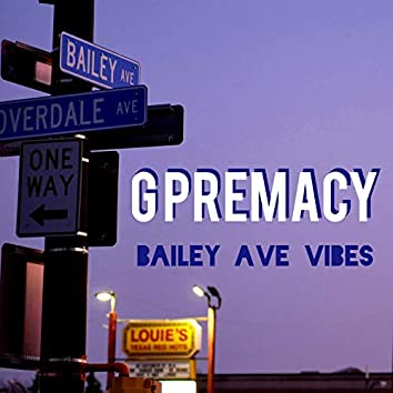 Bailey Ave Vibes