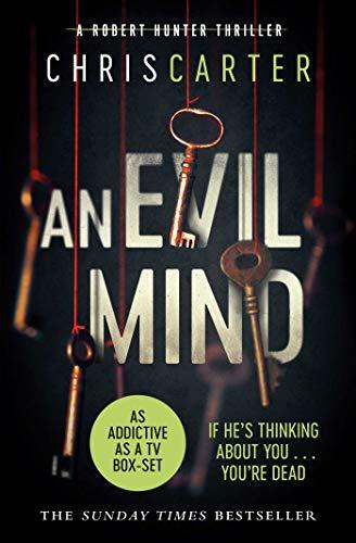 An Evil Mind: A brilliant serial killer thriller, featuring the unstoppable Robert Hunter (Volume 6) (Robert Hunter 6)