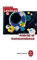 Alterite Et Transcendance (Ldp Bib.Essais)
