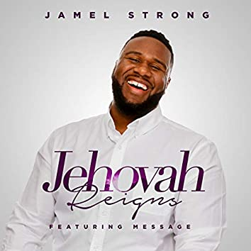 Jehovah Reigns