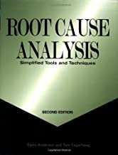 Root Cause Analysis: Simplified Tools and Techniques, Second Edition