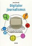 Digitaler Journalismus: Ein Handbuch für Recherche