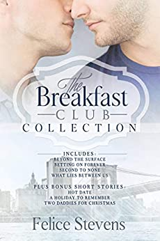The Breakfast Club Collection: The Breakfast Club series plus all related short stories by [Felice Stevens]