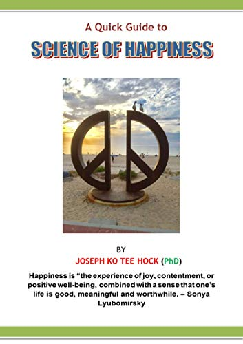 A Quick Guide to Science of Happiness (English Edition)