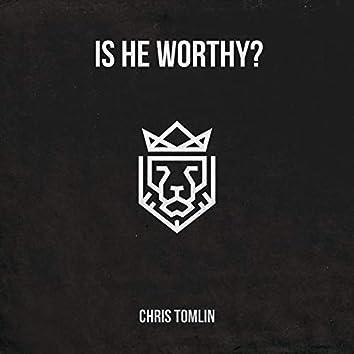 Is He Worthy? - EP