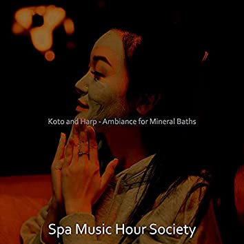 Koto and Harp - Ambiance for Mineral Baths