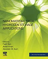 Nanomaterials for Hydrogen Storage Applications (Micro and Nano Technologies)