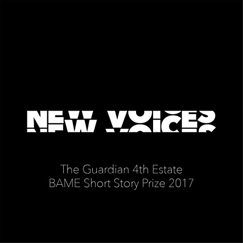 New Voices: The Guardian 4th Estate BAME Short Story Prize 2017 audiobook cover art