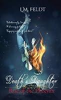 Death's Daughter: Phoenix Rising