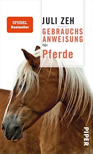 Gebrauchsanweisung für Pferde: Einfühlsames Geschenk für Pferdefreunde über das Wesen der Pferde