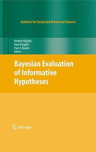 Bayesian Evaluation of Informative Hypotheses (Statistics for Social and Behavioral Sciences)