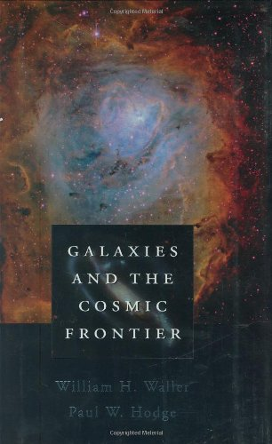 Waller, W: Galaxies & the Cosmic Frontier