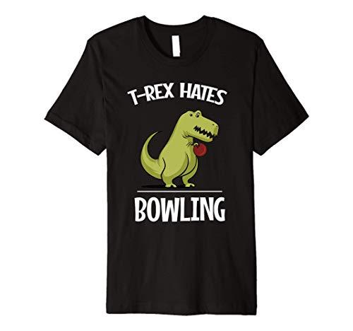 T-Rex Hates Bowling Funny Short Arms Dinosaur T-Shirt