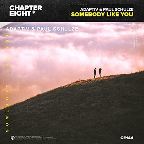 Adaptiv & Paul Schulze
