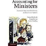 Accounting for Ministers: Scandal and Survival in British Government 1945-2007 by Samuel Berlinski Torun Dewan Professor Keith Dowding(2012-04-09)