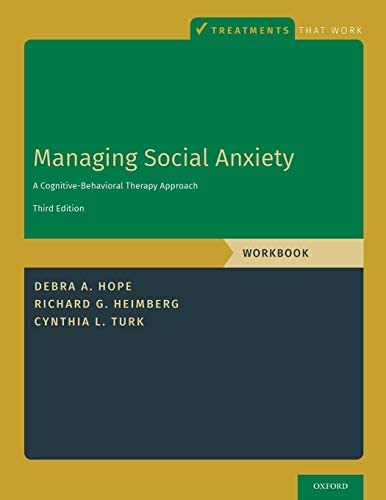 Managing Social Anxiety Workbook A Cognitive Behavioral Therapy Approach Treatments That Work product image