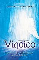 Vindico: I Am Liberation, I Am Punishment, and I Am Judgment
