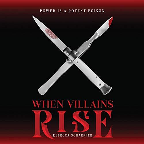 When Villains Rise Audiobook By Rebecca Schaeffer cover art