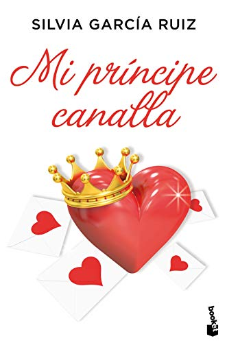 Mi príncipe canalla (La Romántica)