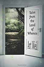 Tales from the Land of Whence