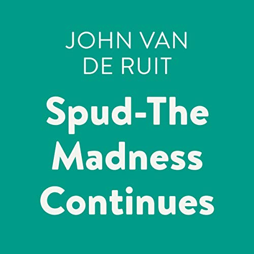 Spud - The Madness Continues audiobook cover art