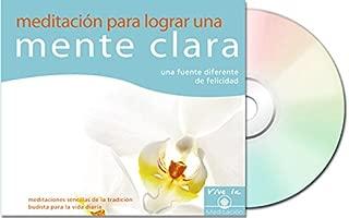 Meditación para lograr una mente clara: una fuente diferente de felicidad (Vive La Meditacion) (Spanish Edition)