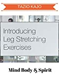 Introducing Leg Stretching...