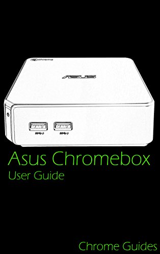 Asus Chromebox M004U User Guide (M115U, M075U, CN60, CN62): Understanding your new Chromebox