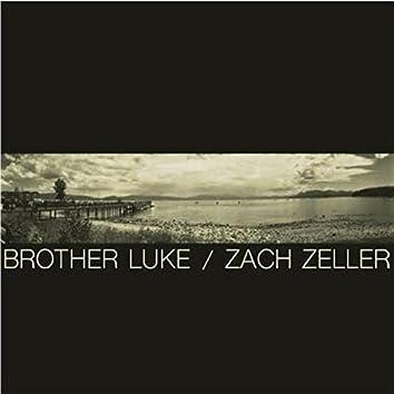 Brother Luke / Zach Zeller
