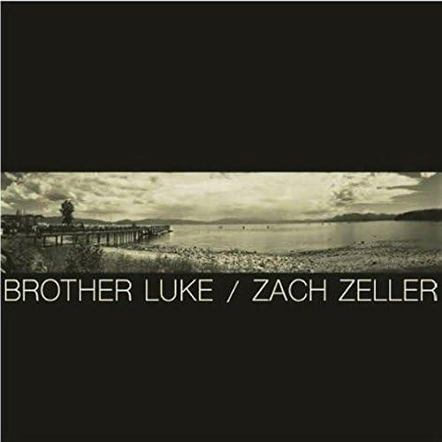 Zach Zeller & Brother Luke