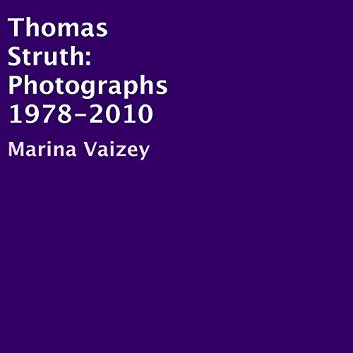 Thomas Struth: Photographs 1978-2010 cover art