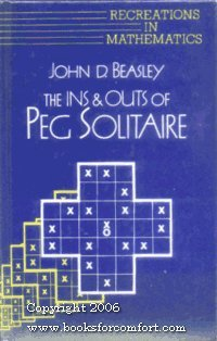 The Ins and Outs of Peg Solitaire (Recreations in Mathematics)