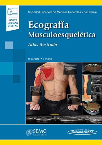Ecografia musculoesqueletica (incluye version digital): Atlas Ilustrado ((incluye versión digital))