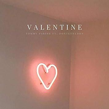 Valentine (feat. Dontethedon)