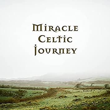 Miracle Celtic Journey