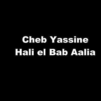 Hali El Bab Aalia (feat. Chaba Souhaila)
