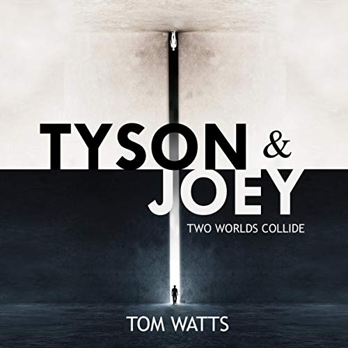 Tyson & Joey: Two Worlds Collide audiobook cover art