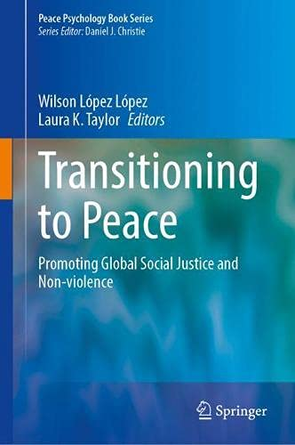 Transitioning to Peace: Promoting Global Social Justice and Non-Violence