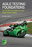 Agile Testing Foundations: An ISTQB Foundation Level Agile Tester guide (English Edition)