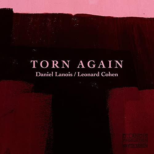 Daniel Lanois feat. Leonard Cohen