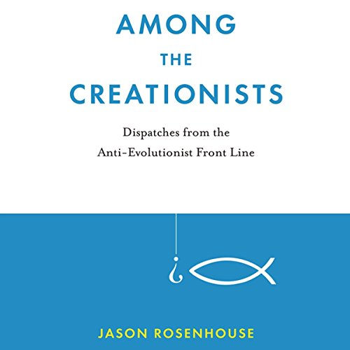Among the Creationists audiobook cover art